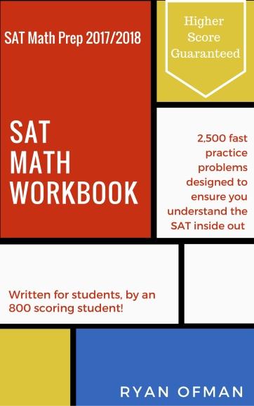 Ryan Ofman SAT Math Workbook prep for SAT 2018 and math drills